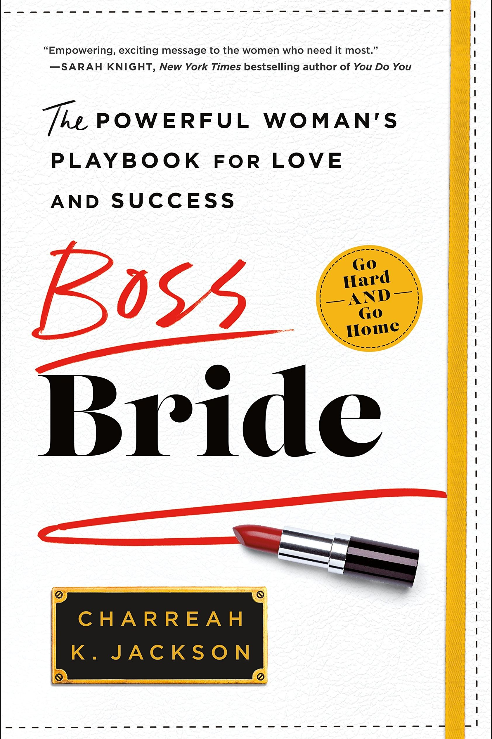 'Boss Bride: The Powerful Woman's Playbook for Love and Success' by Charreah Jackson