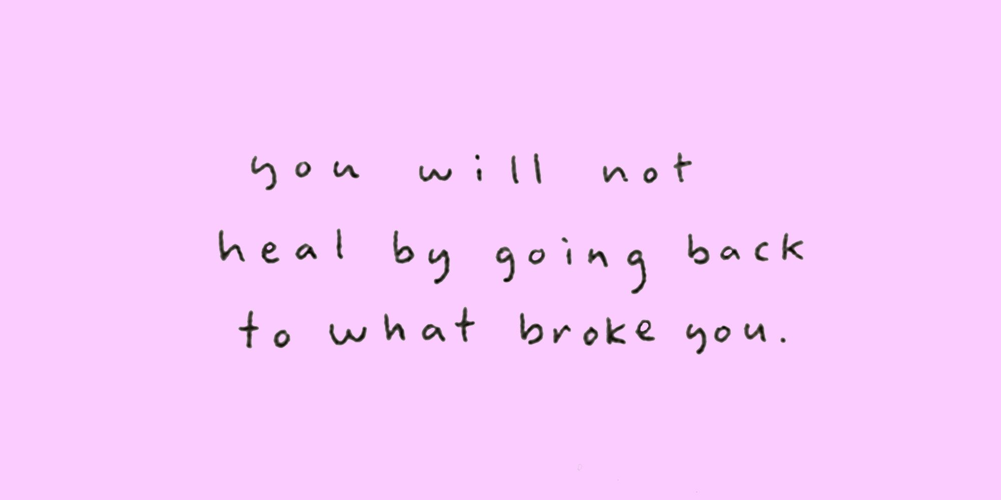 23 Break Up Quotes Inspiring Quotes To Get You Through A Break Up