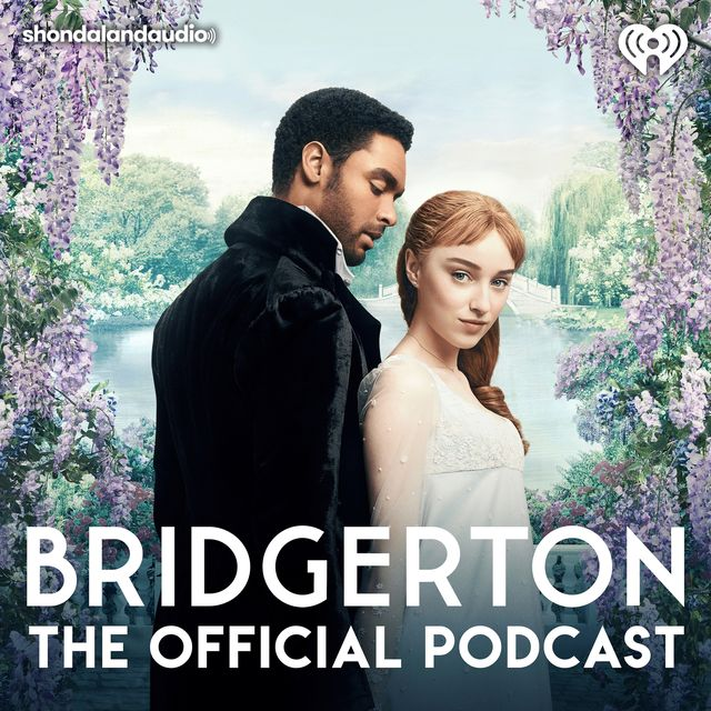 """""""bridgerton the official podcast"""" from shondaland audio"""