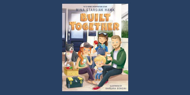 """mina starsiak hawk's """"built together"""" book cover with illustration of a family of four and their pup"""