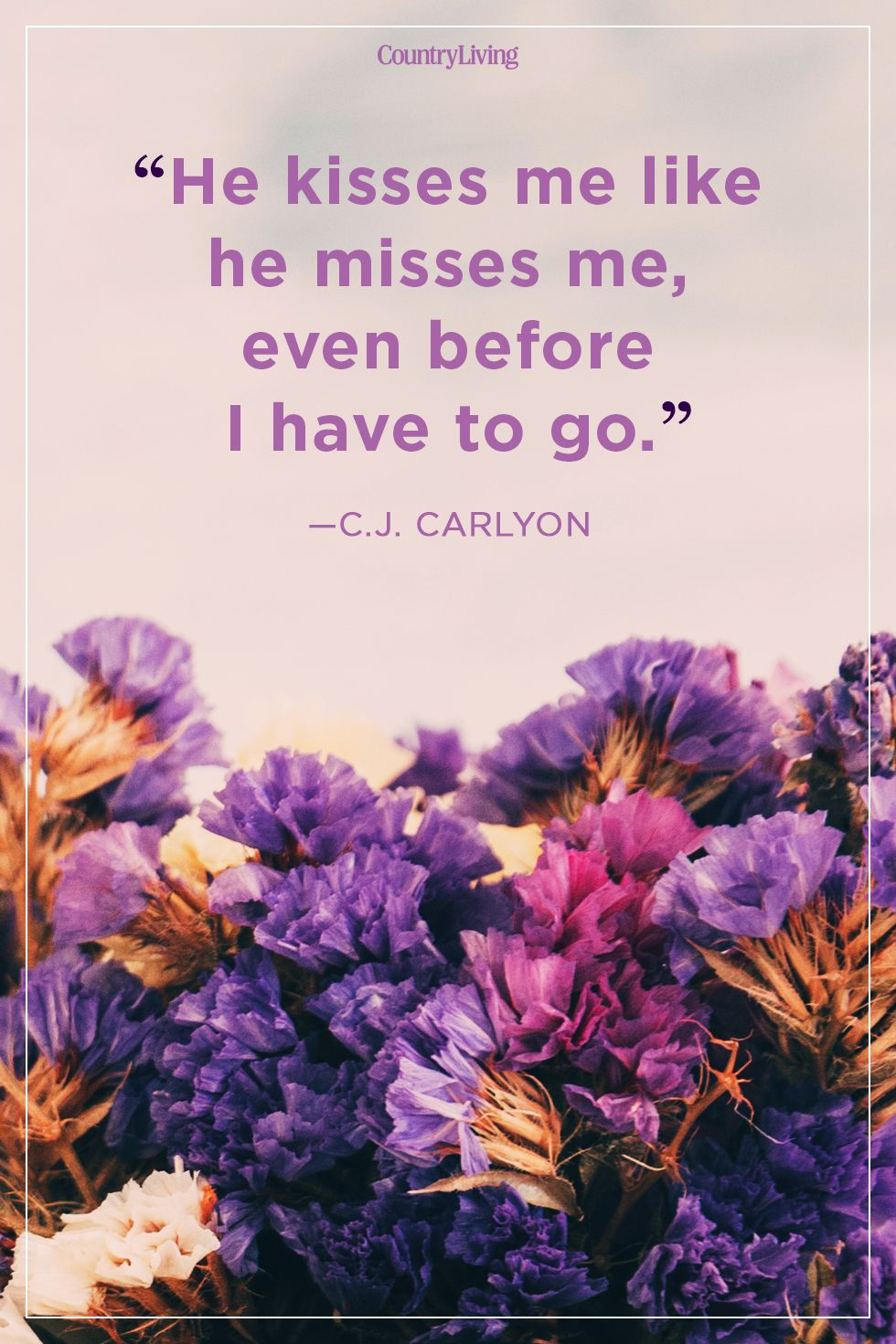 c j carlyon i miss you quote