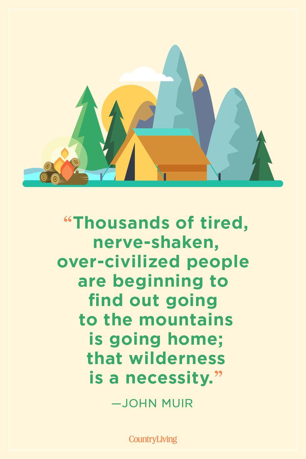 john Muir camping quote