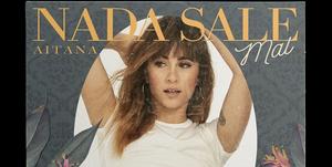 Aitana publica 'Nada sale mal' el 17 de mayo