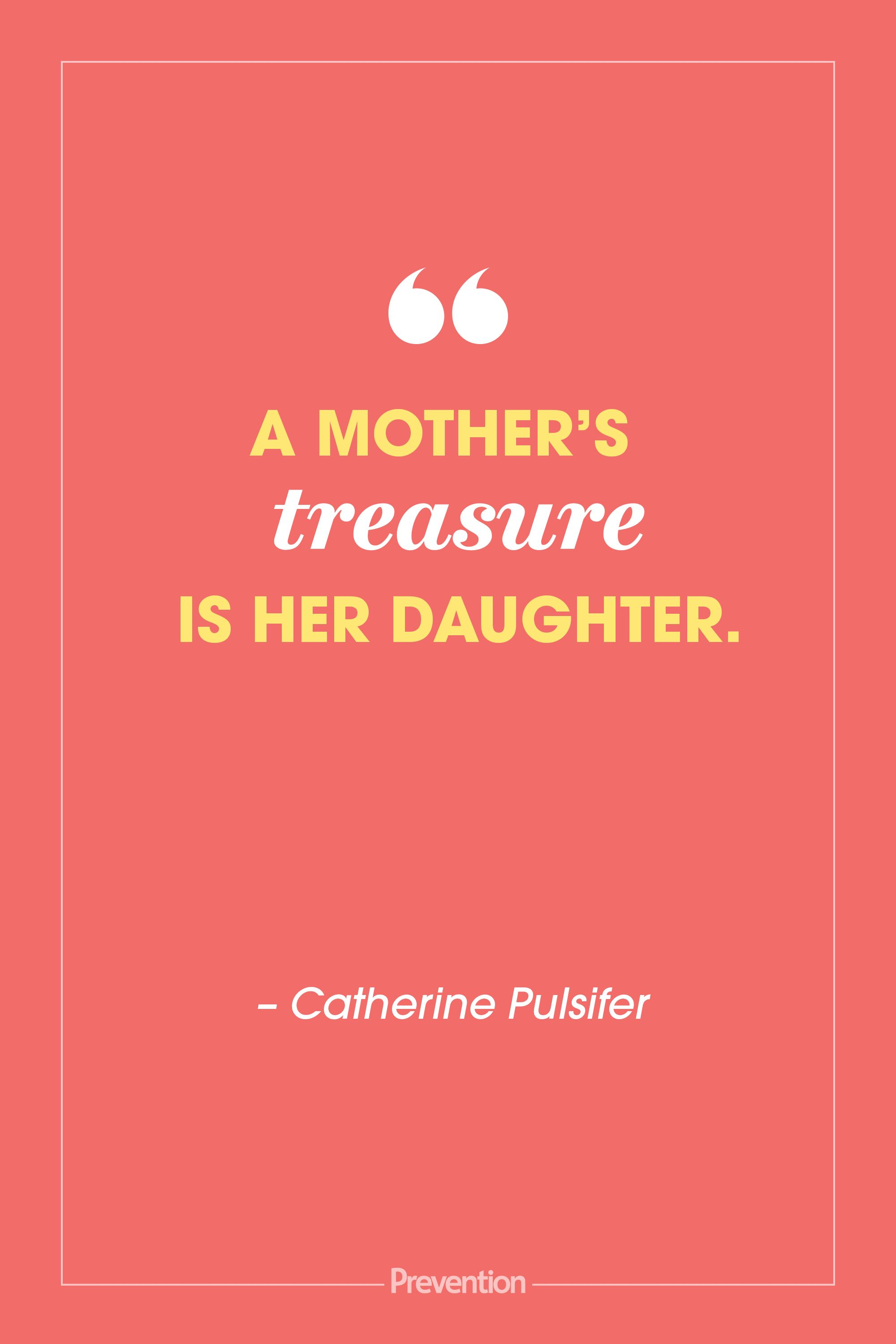 30 Heartwarming Mother Daughter Quotes Mother S Day Quotes