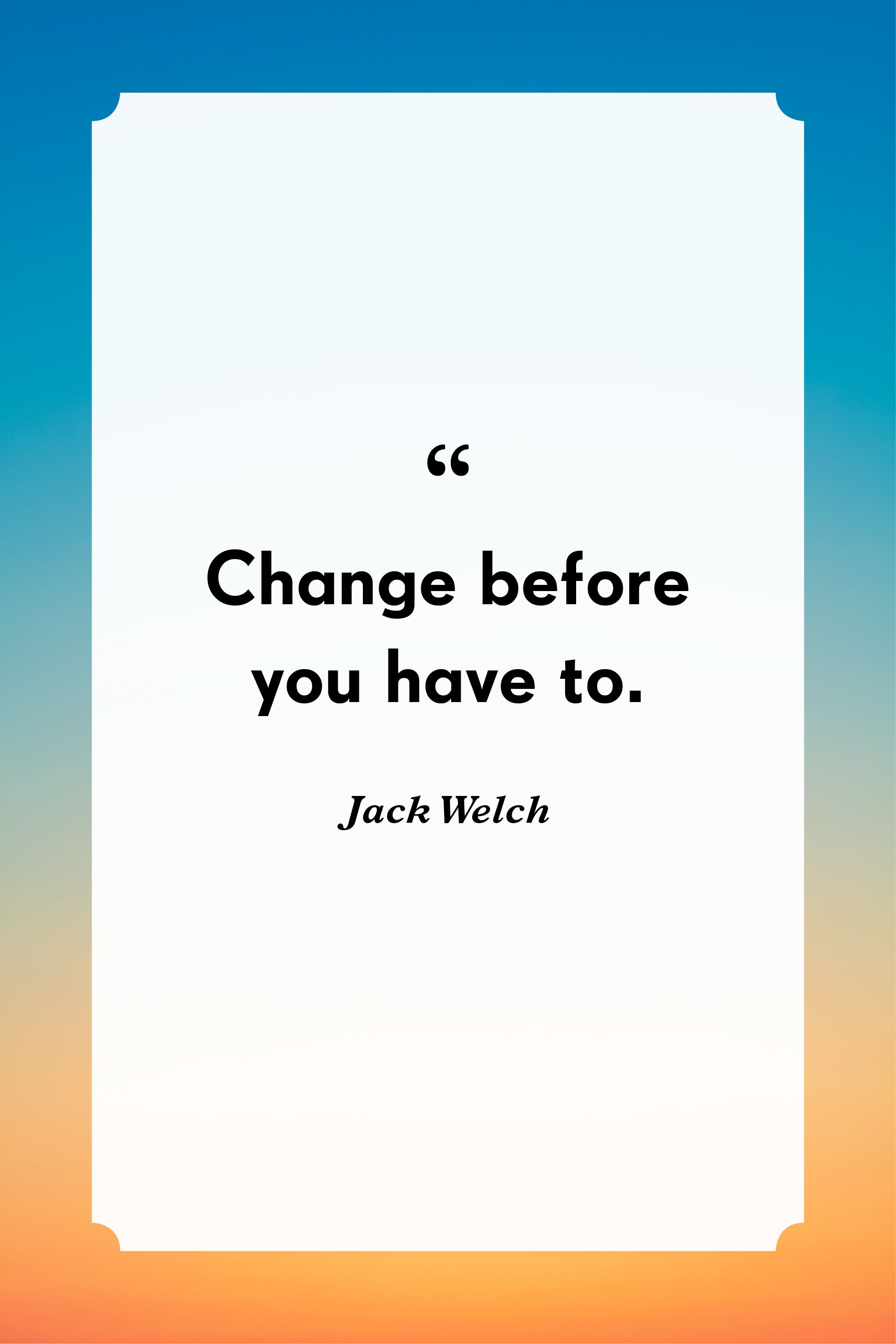 Quotes change ready for Quotes about