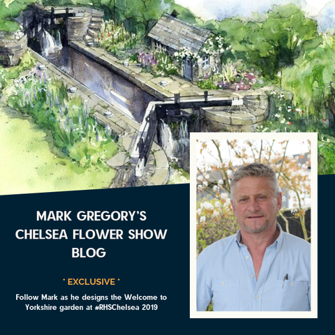 Mark Gregory's Welcome to Yorkshire garden blog - Chelsea Flower Show 2019