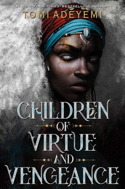 """Children of Virtue and Vengeance"" by Tomi Adeyemi - Best YA Books of 2019"