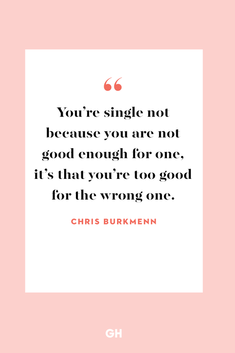 Being Single Quotes 40 Quotations For Happily Single People