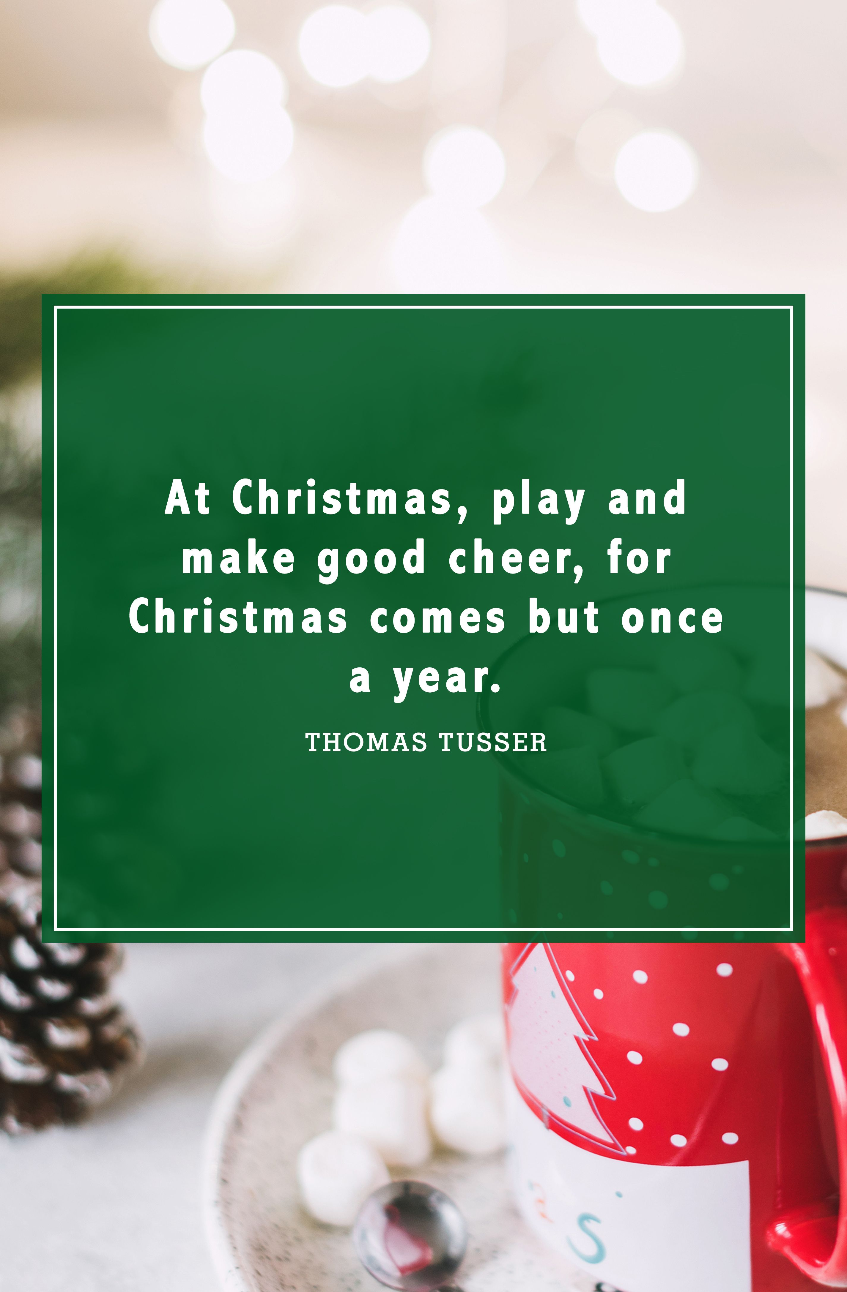 30 Best Christmas Quotes Most Inspiring Festive Holiday Sayings