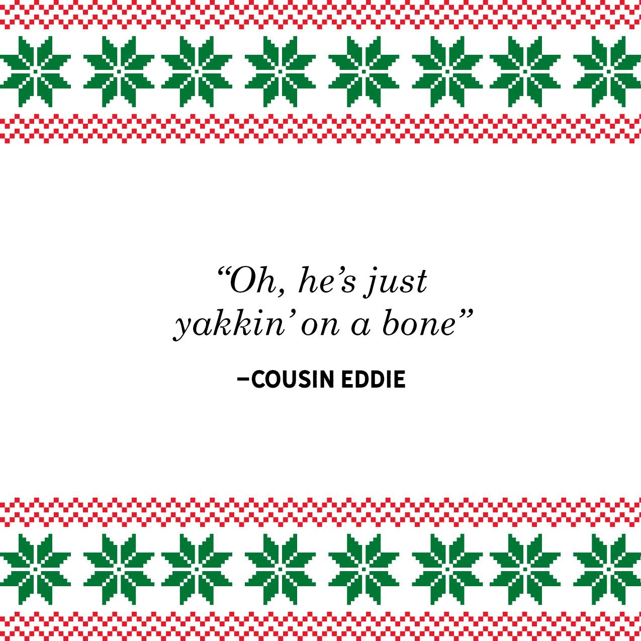 Cousin eddie christmas vacation quotes cousin