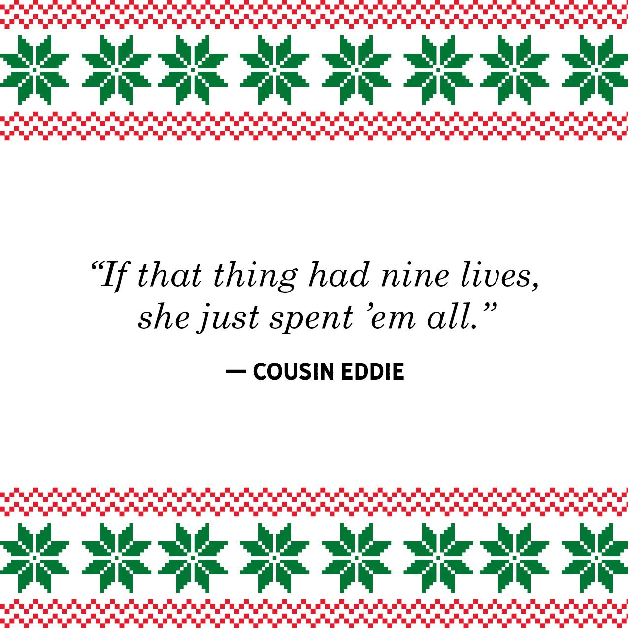 40 Best Christmas Vacation Quotes , Funniest National