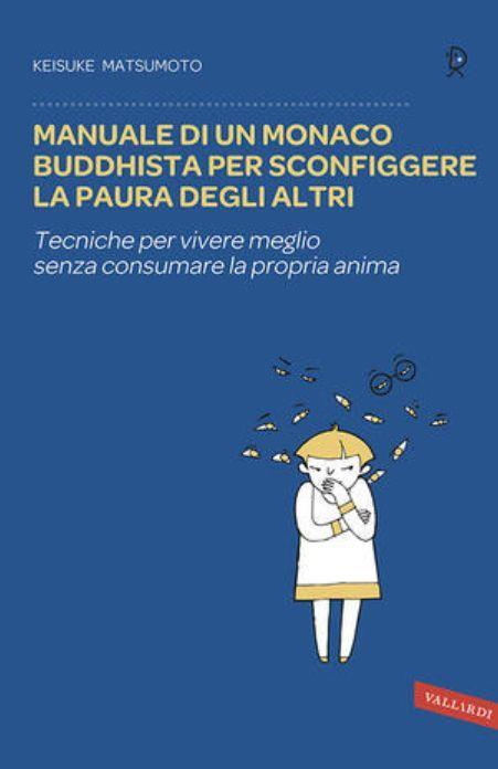 Cinque regole (buddhiste) per non avere paura degli altri