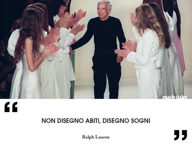 hot sale online f861e 3d0dc Le frasi più famose di Ralph Lauren
