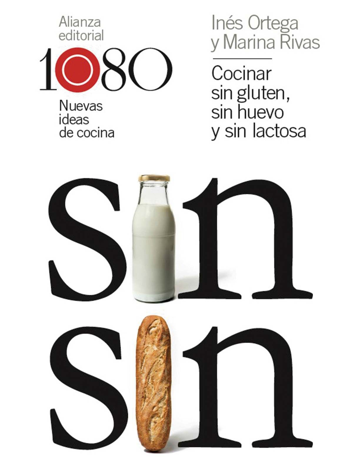 Libro de recetas: Cocinar sin gluten, sin huevo y sin lactosa: 1080 nuevas ideas de cocina