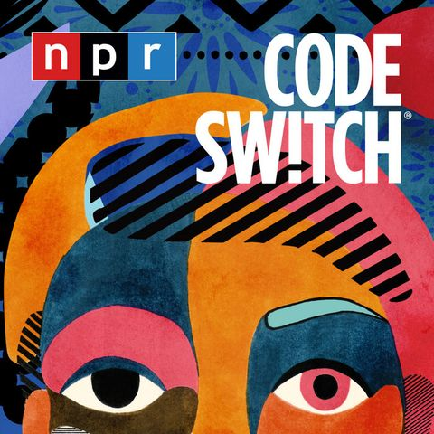 npr code switch podcast    podcasts about race