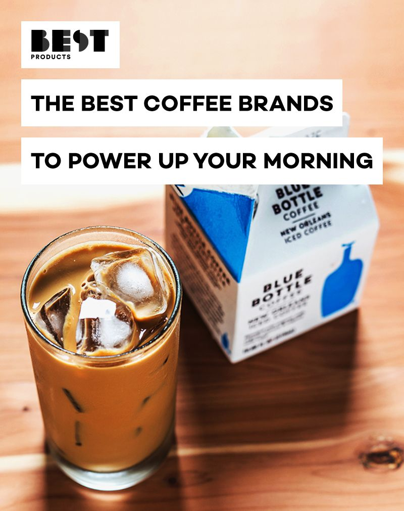 5 Best Coffee Brands of 2019 - Our Favorite Coffee Beans ...