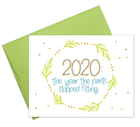 """2020 the year the pants stopped fitting,"" reads a 2020 holiday card from the small cincinnati based brand colette paperie"