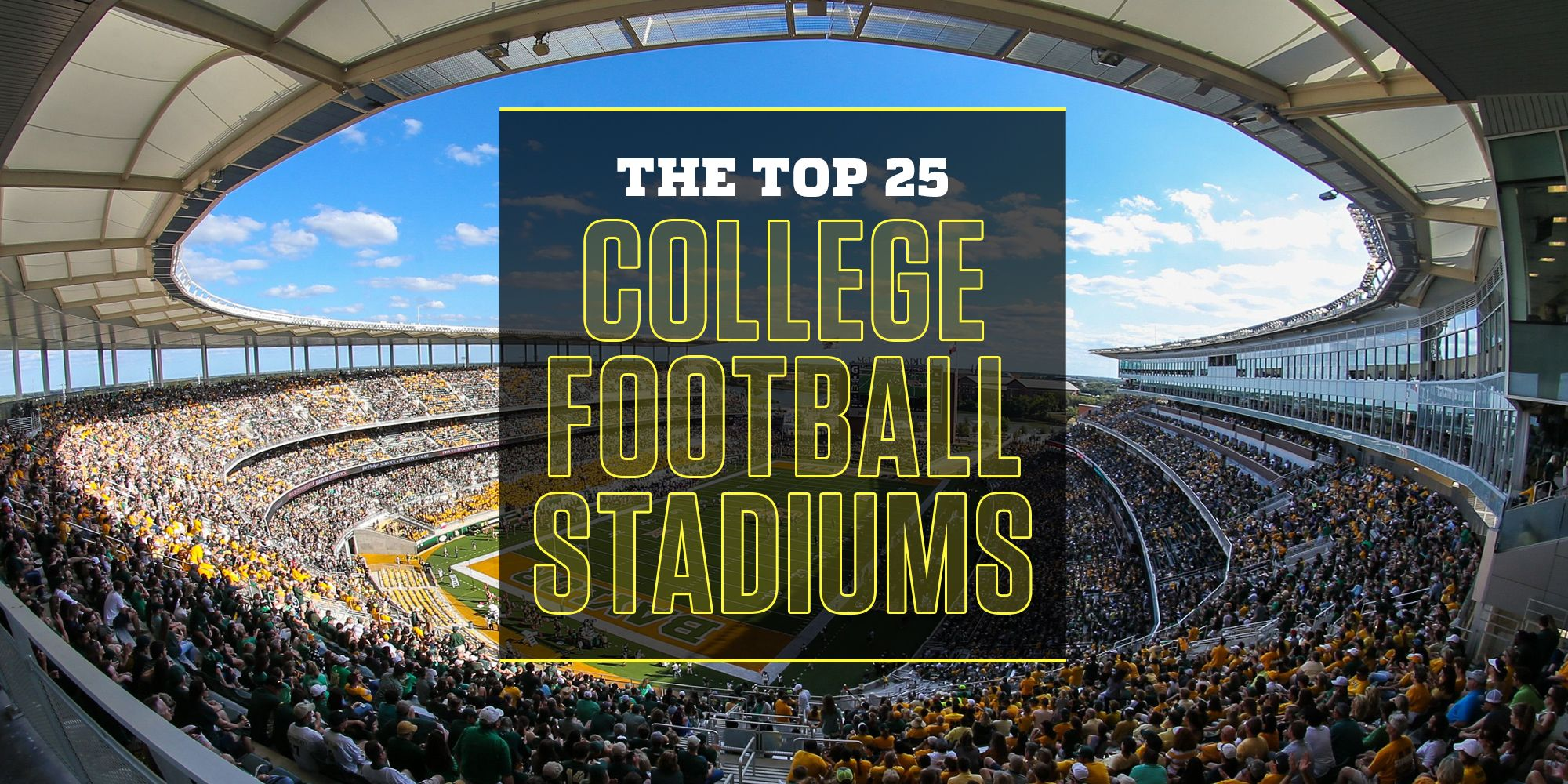The Top 25 College Football Stadiums