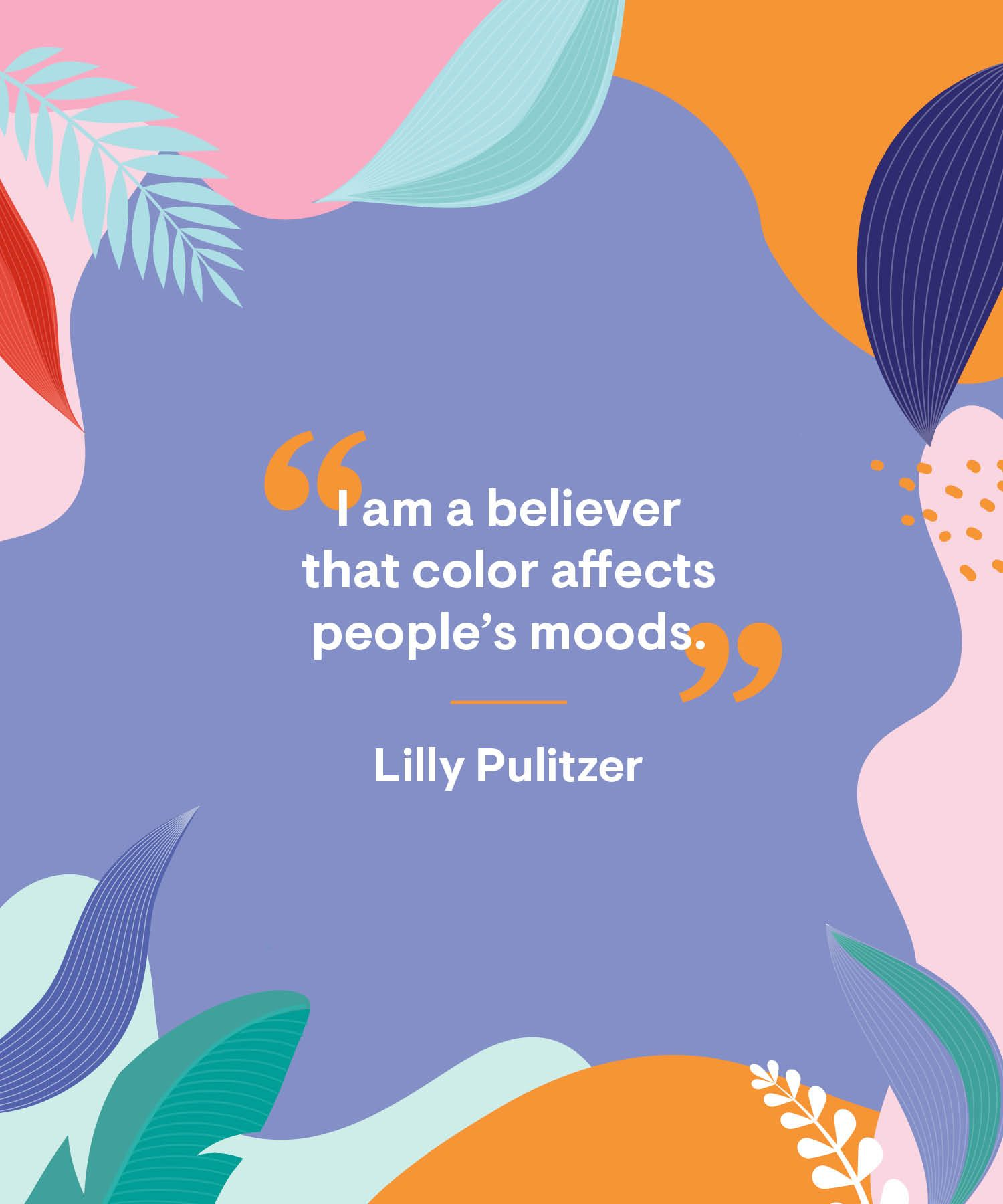 4 Color Quotes for a Colorful Life - Best Quotes About Color