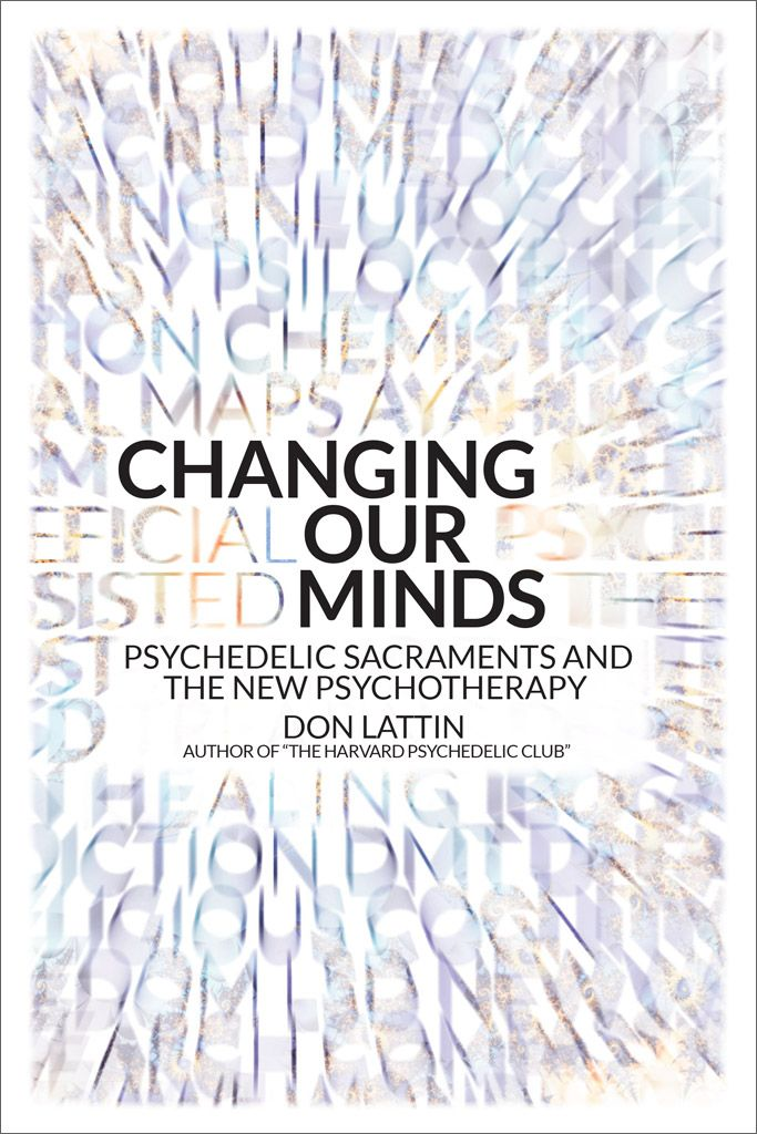 'Changing Our Minds' is a new book by Don Lattin out April 17.​