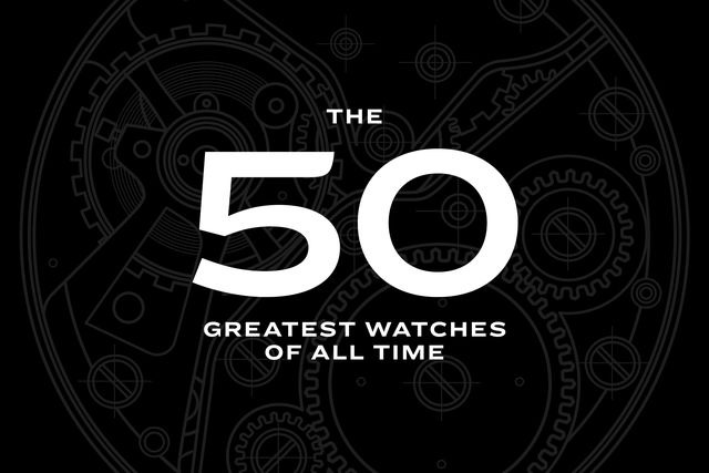 50 greatest watches