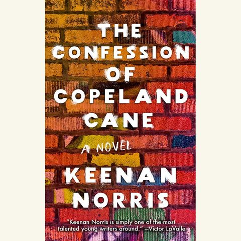 the confessions of copeland cane, keenan norris