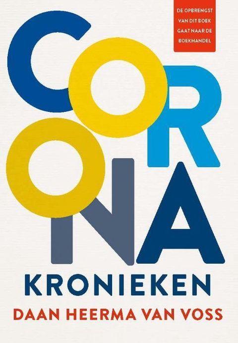 boeken geschreven in coronatijd, corona, boek, roman, literatuur, lezen, schrijvers, lockdown, pandemie, binnen zitten