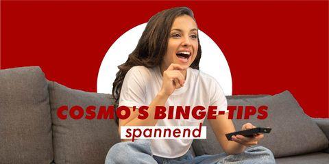 Cosmo's binge-tips: spannende series en films