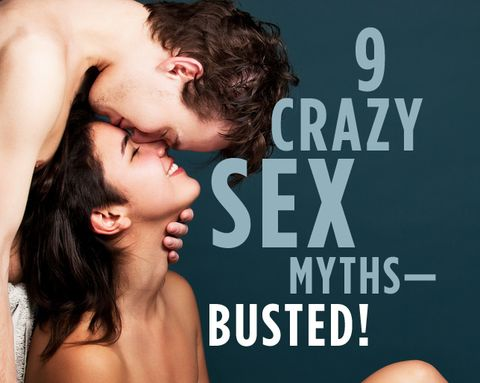 9 Crazy Sex Myths—Busted!
