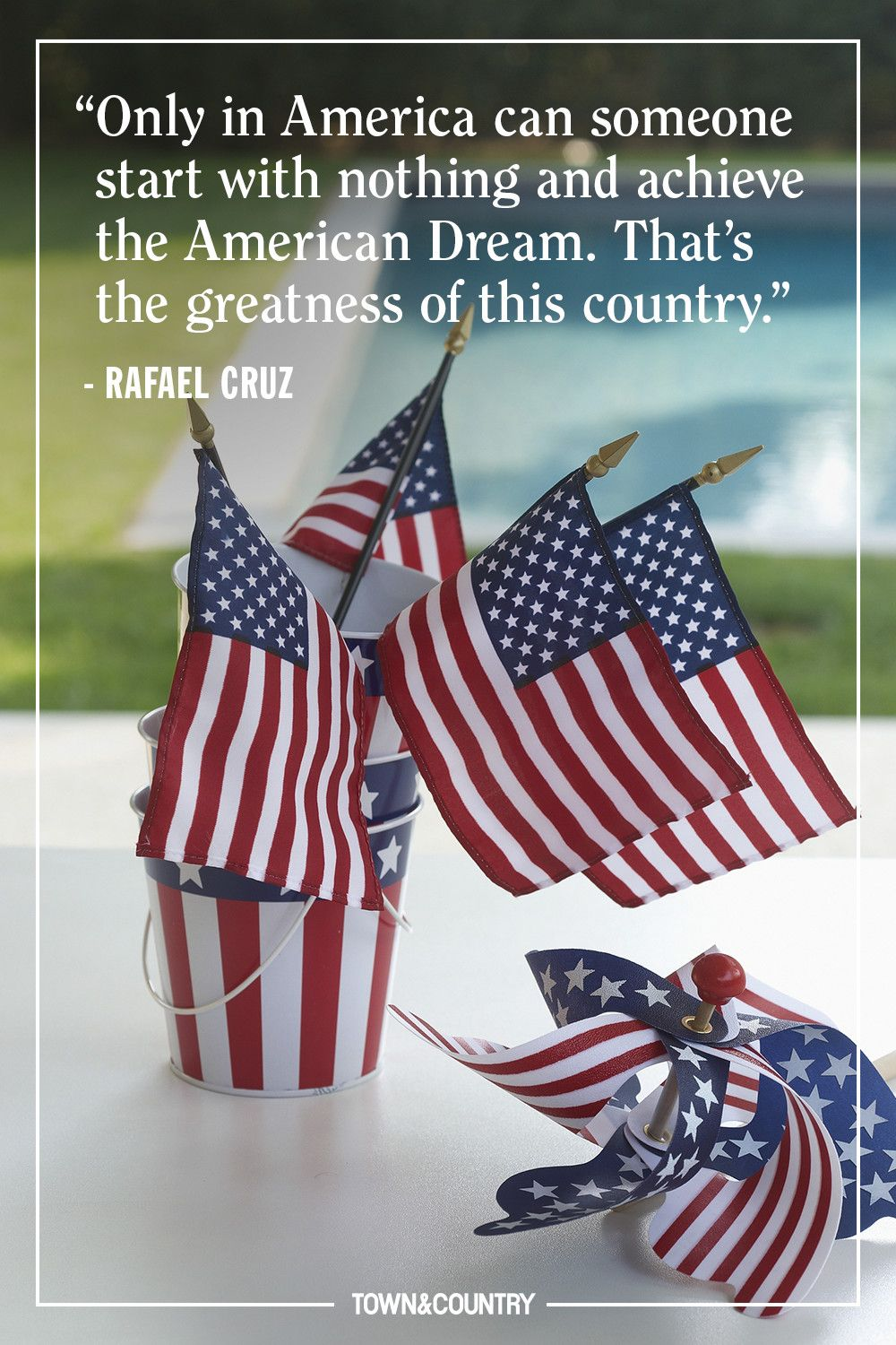 """""""Only in America can someone start with nothing and achieve the American Dream. That's the greatness of this country."""" — Rafael Cruz"""