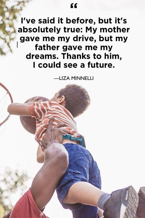 dad quotesLiza Minnelli