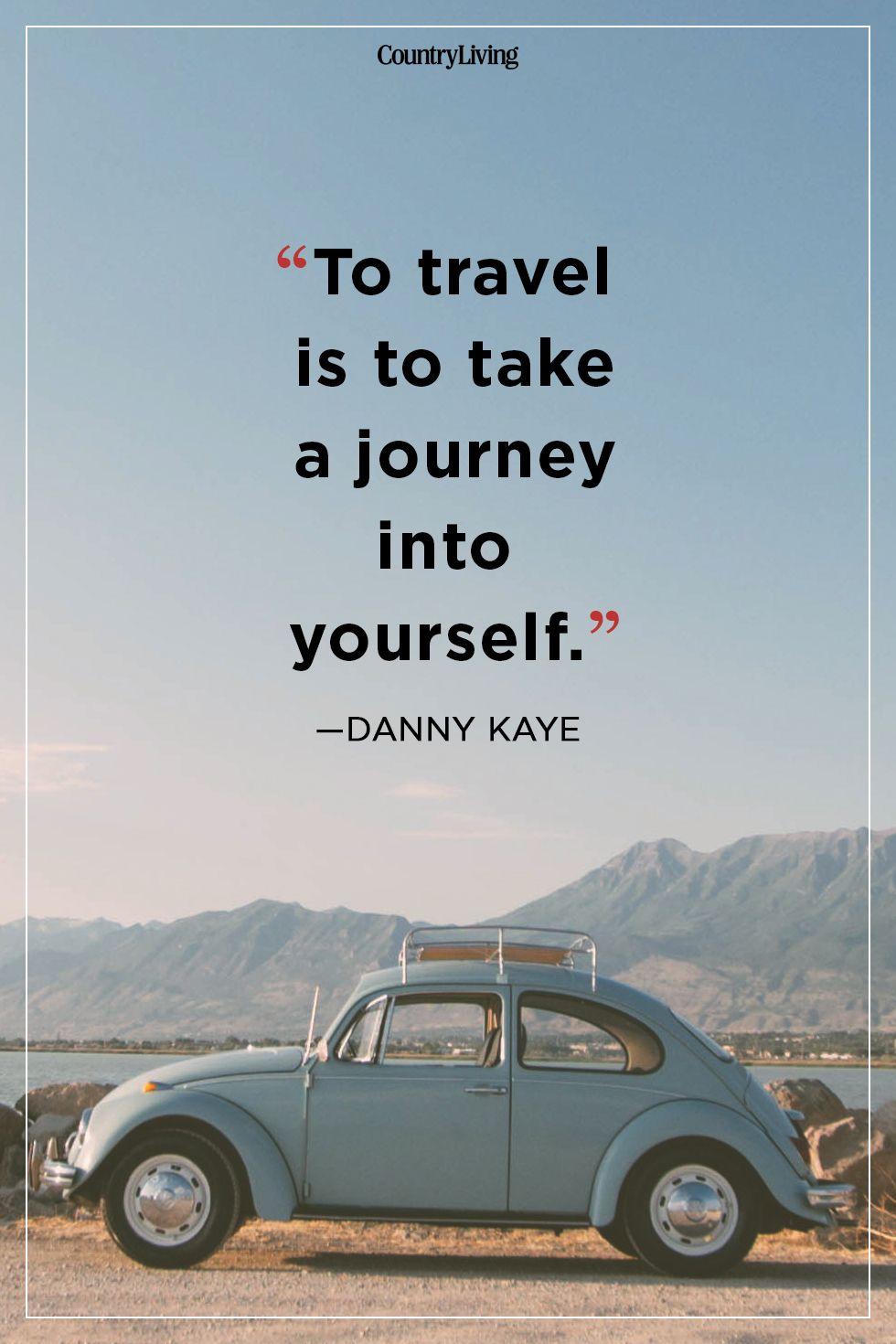 danny kayetravel quote