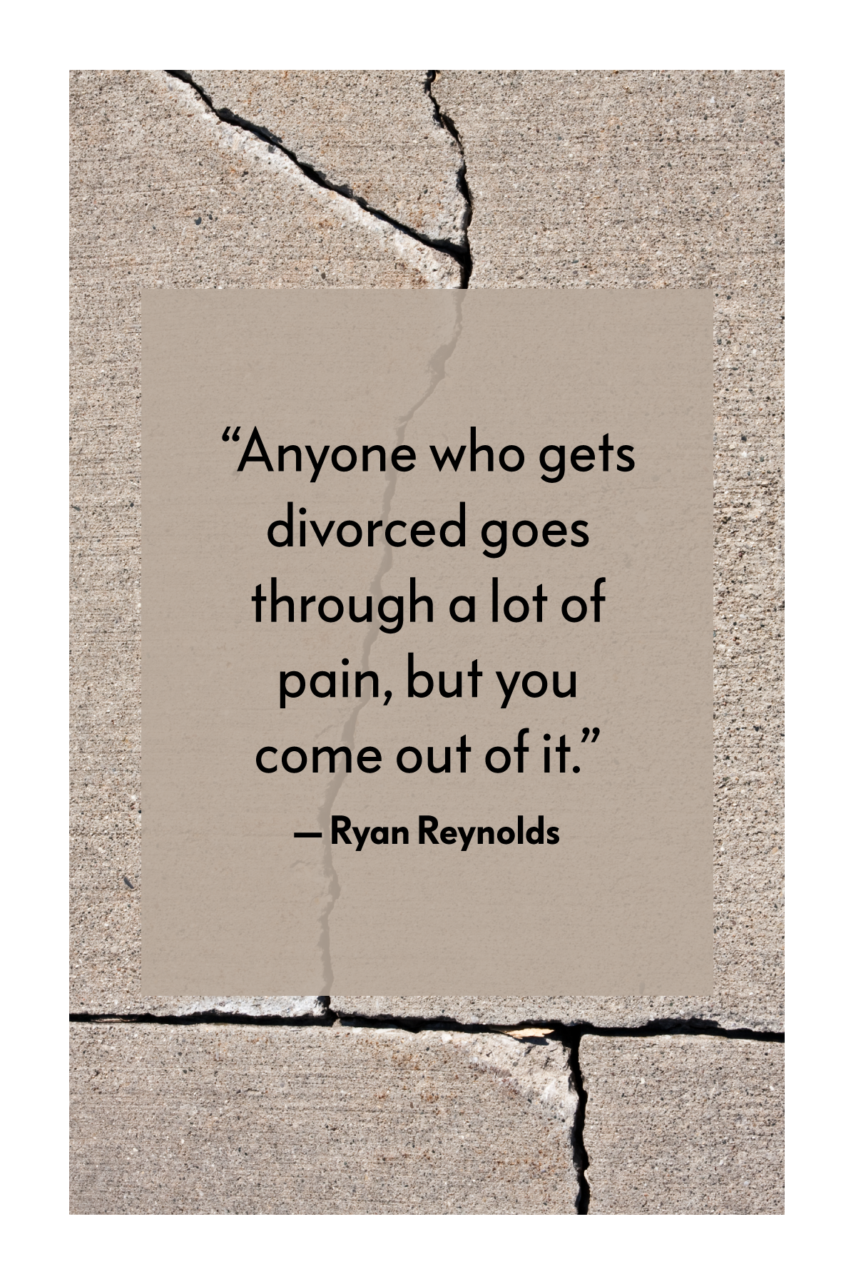 35 Divorce Quotes to Help You Move On