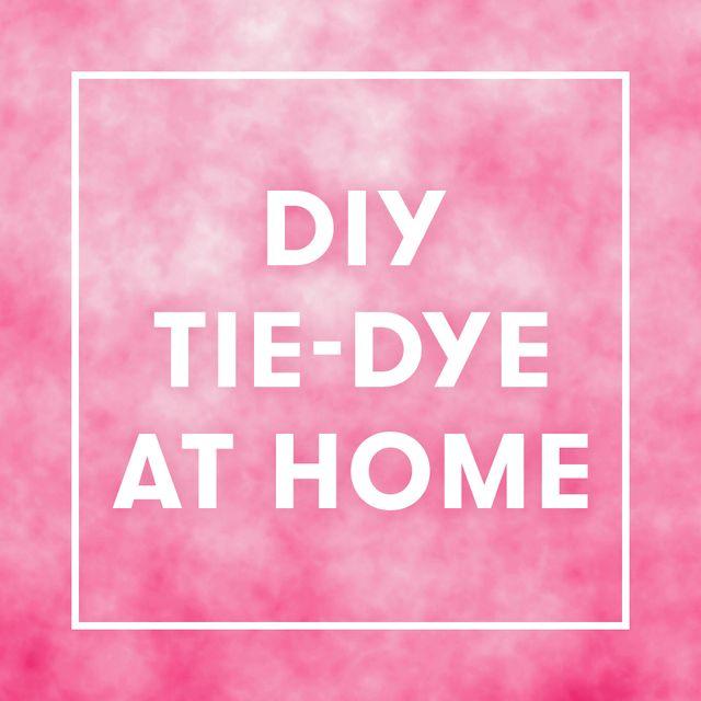 diy tie dye at home