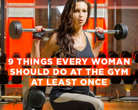 9 Things Every Woman Should Do at the Gym at Least Once