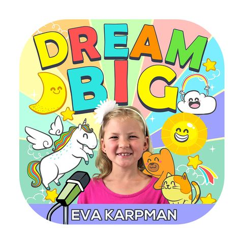 dream big podcast kids
