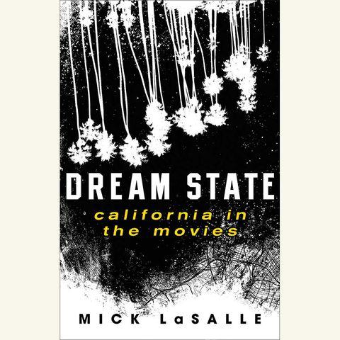 dream state, mick lasalle