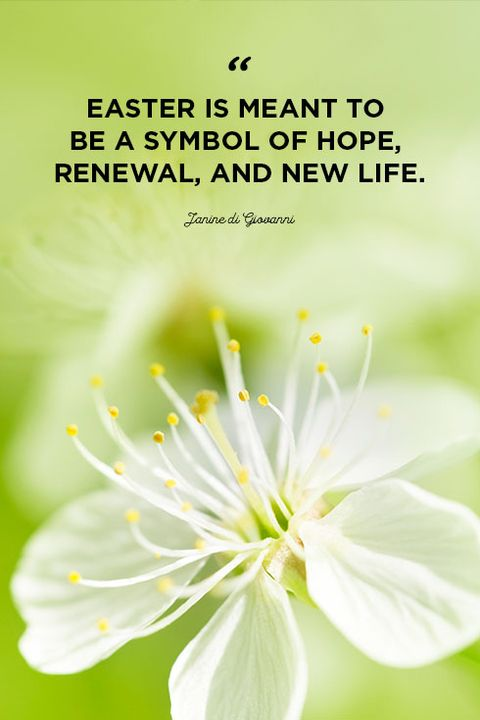 40 Best Easter Quotes Inspiring Sayings About Hope And New