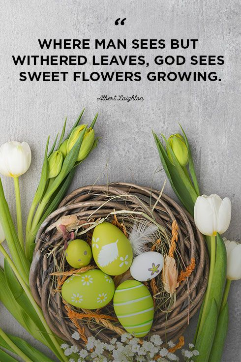 40 Best Easter Quotes Inspiring Sayings About Hope And New Life