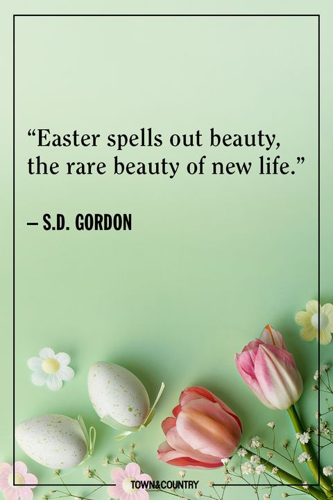 25 Best Easter Quotes - Inspiring Easter Sayings for the ...