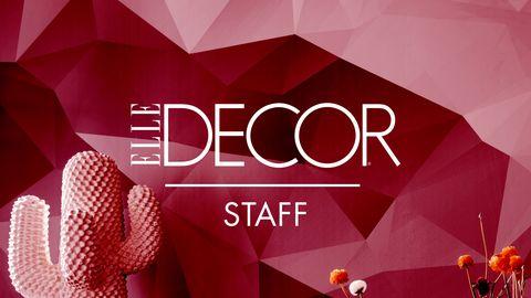 Elle Decor Staff