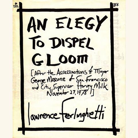 an elegy to dispel gloom, lawrence ferlinghetti