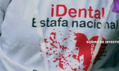 'Equipo de investigación' analiza el 'Escándalo iDental'