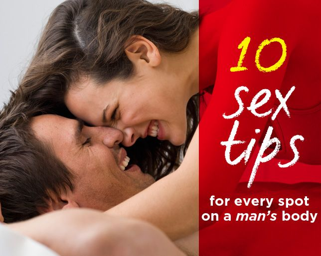 10 Sex Tips for Every Spot On a Man's Body