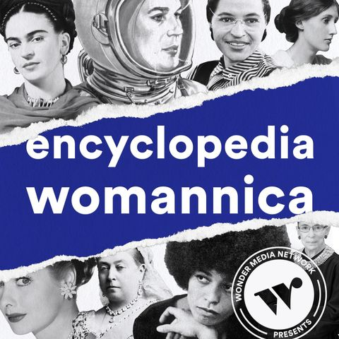 encyclopedia womannica podcast