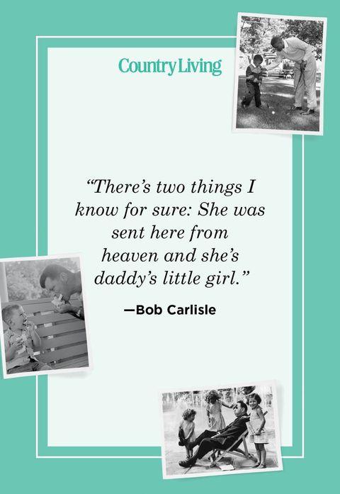 father daughter quotes bob carlisle