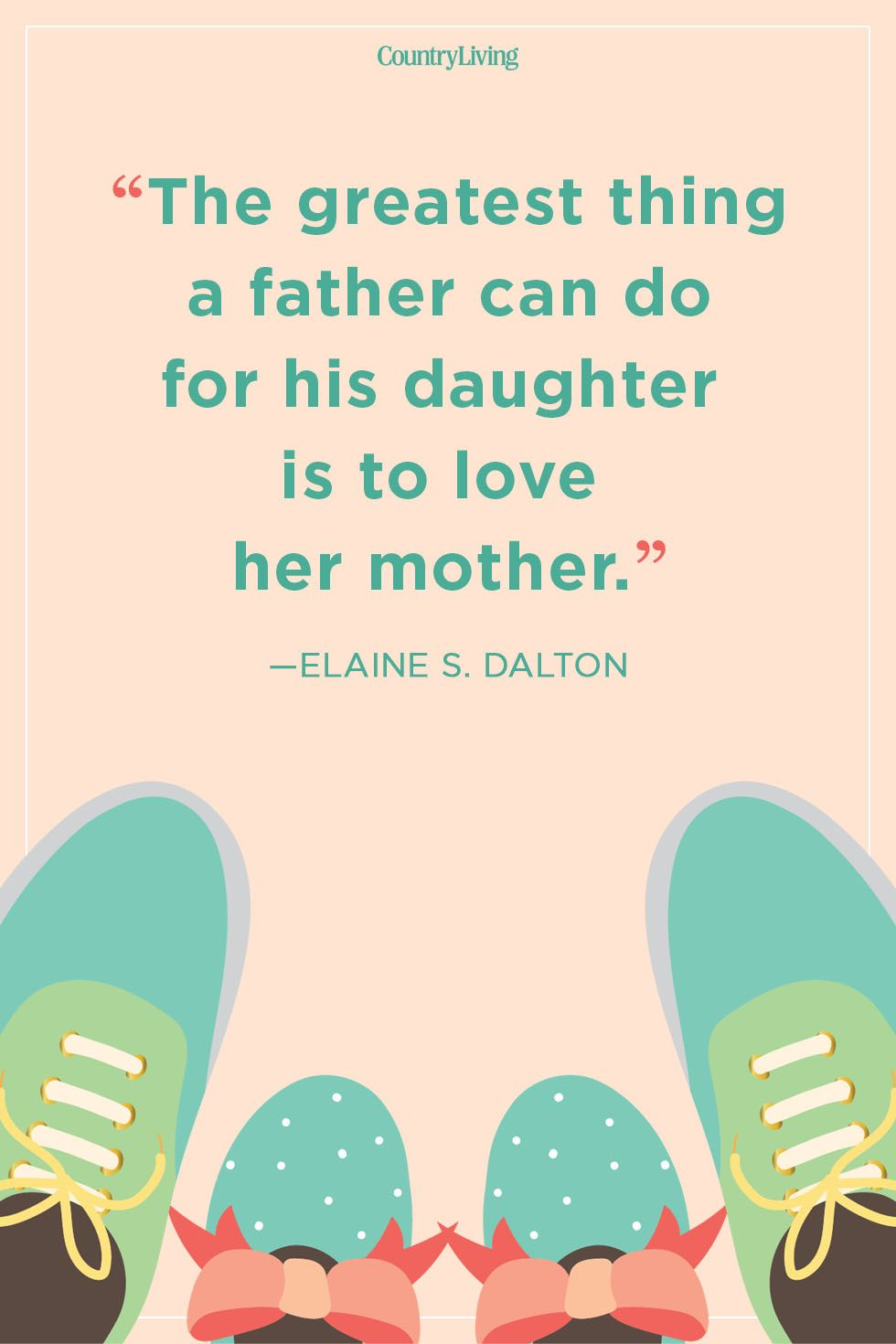 Elaine S. Daltonfather daughter quote