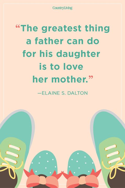 60 Father Daughter Quotes Sweet Sayings About Dads Daughters Stunning Father Love Quotes