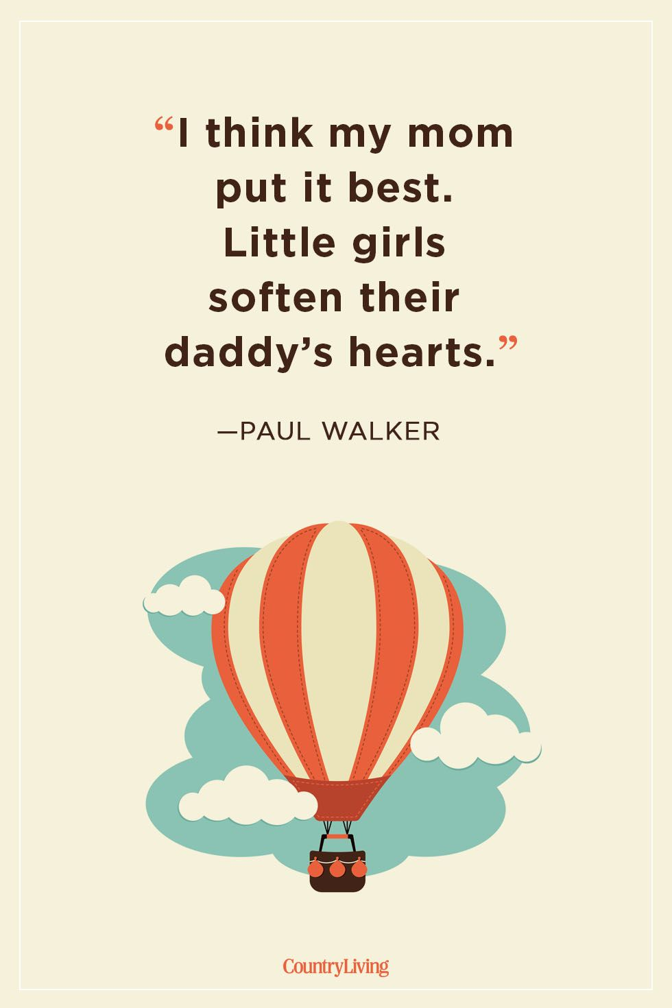Image of: Cody Walker Paul Walker Father Daughter Quotes Linesquotescom 20 Father Daughter Quotes Sweet Sayings About Dads Daughters