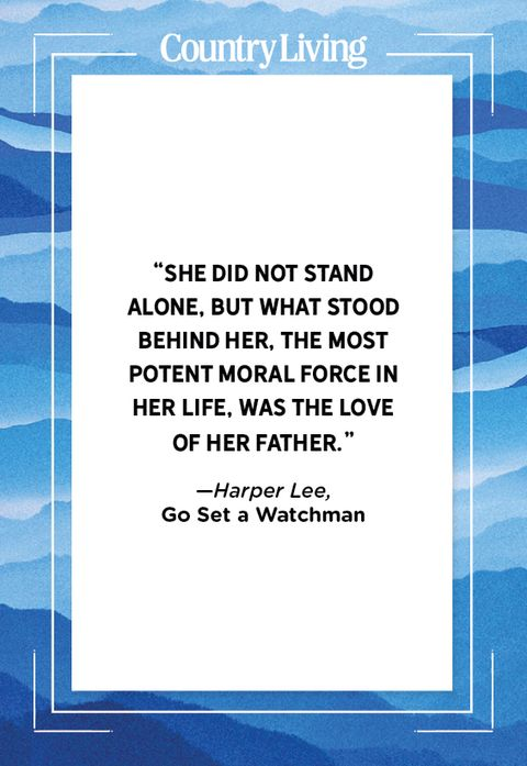 quote about fathers from go set a watchman by harper lee
